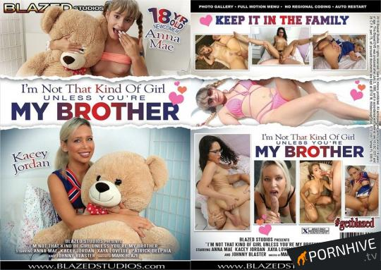I'm Not That Kind Of Girl Unless You're My Brother Movie Poster - Click to watch.